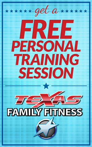 Try Texas Family Fitness Personal Training For Free!