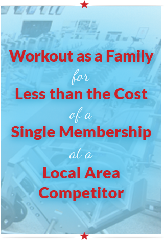 Workout as a family for less than the cost of a single membership at a local area competitor